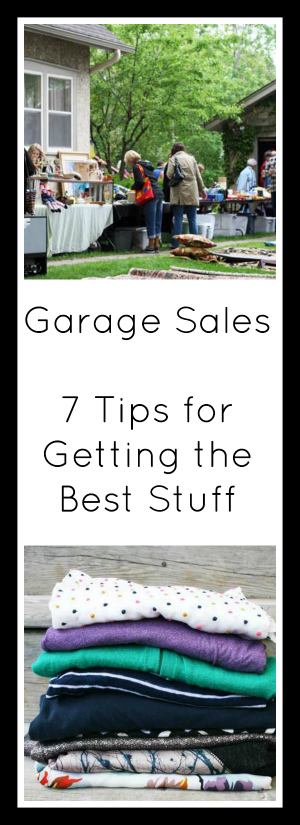 7 Tips for getting the best stuff at garage sales!