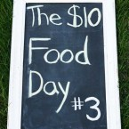 The $10 Food Day #3