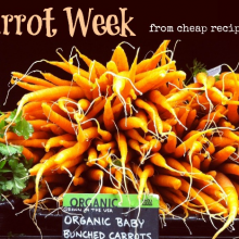 Carrot week 2013: From Cheap Recipe Blog