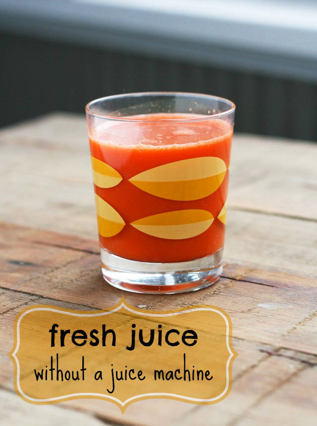 How to make homemade juice without a juicer, from Cheap Recipe Blog