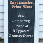 Supermarket price wars: Comparing prices at 8 types of grocery stores, from Cheap Recipe Blog
