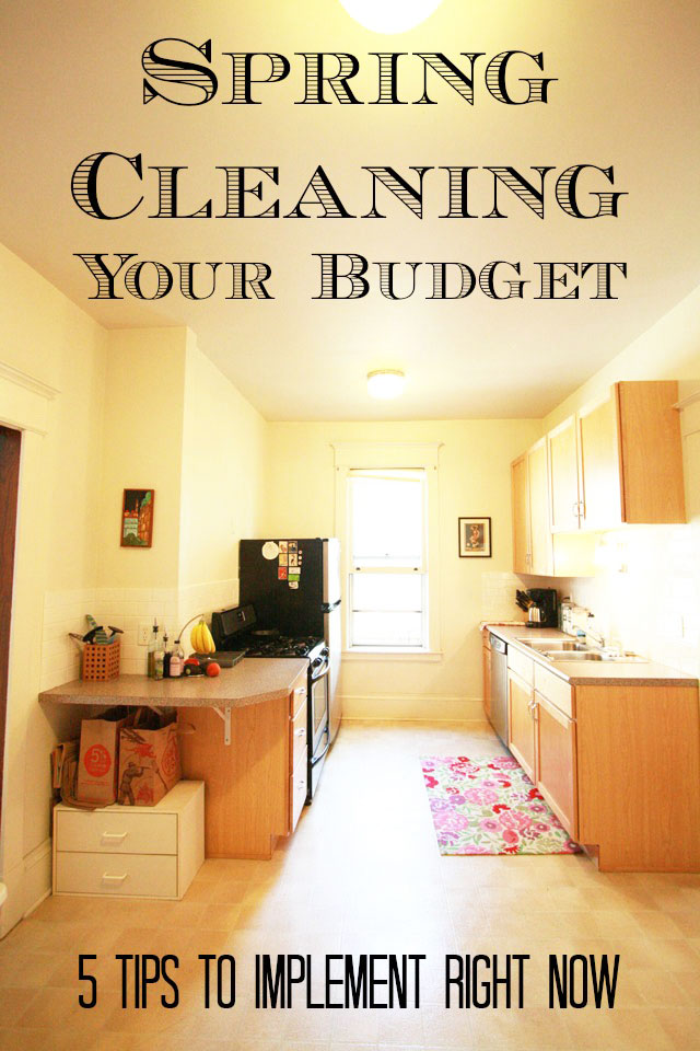 Spring Cleaning Your Budget: 5 Tips To Implement Right Now. Get all 5 tips by clicking the photo.