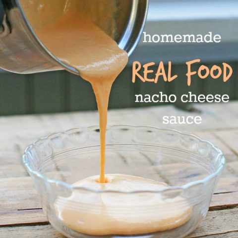 Homemade REAL FOOD nacho cheese sauce. No highly processed food in this cheese sauce - and it tastes great!