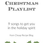 Christmas Playlist: 9+ songs to get you in the holiday spirit! From Cheap Recipe Blog