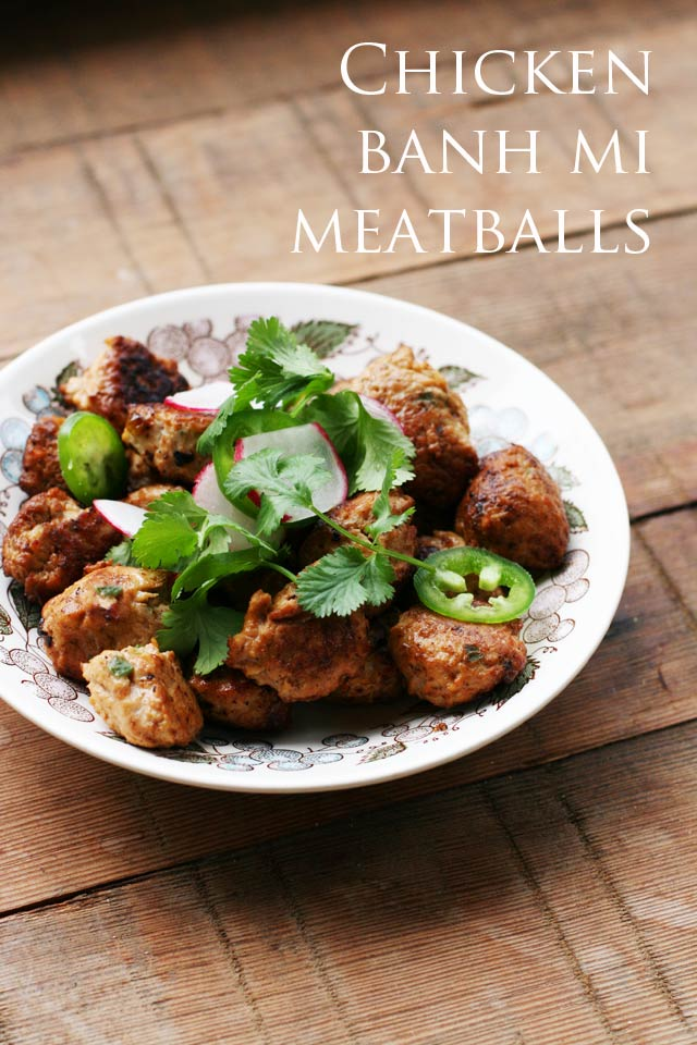 Chicken banh mi meatballs: A flavorful, Asian-style chicken meatball that can be used in many different dishes.