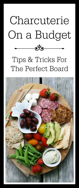Charcuterie on a budget: Tips and tricks to assemble the perfect board.