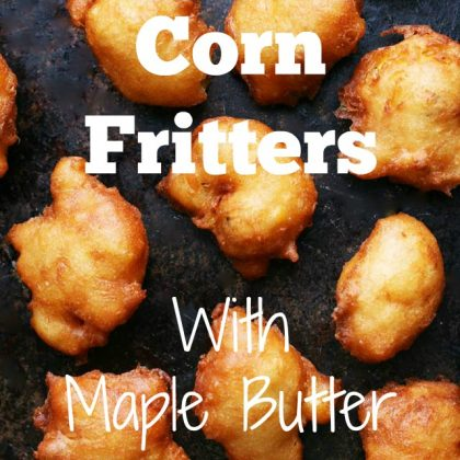 Corn fritters with maple butter: Inspired by Minnesota State Fair food! Click through for recipe.