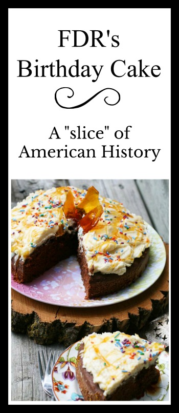 FDR's birthday cake: A recipe from Eleanor Roosevelt. Click through for details!