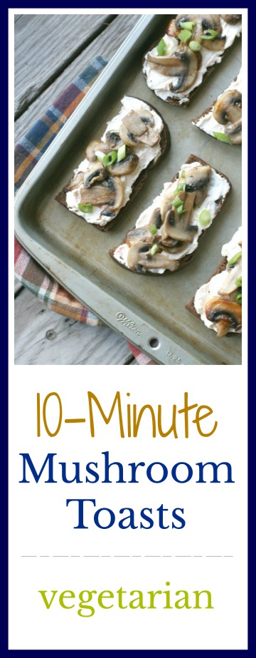 10-Minute Mushroom Toasts: Click through for super simple recipe!