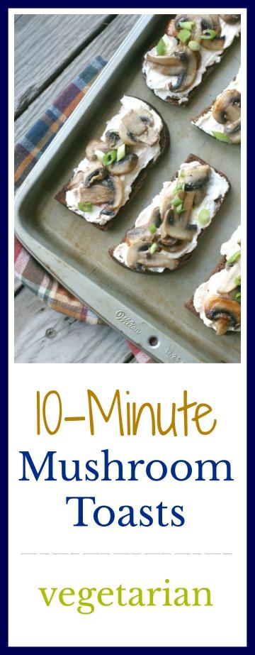 10-Minute Mushroom Toasts: Click through for super simple recipe!