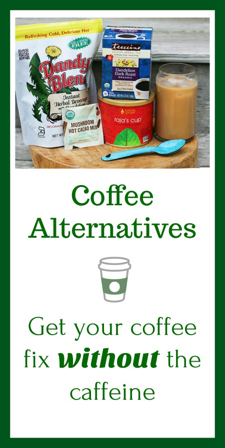 Coffee alternatives: Trying to give up coffee/caffeine, but miss the taste? Check out these coffee substitutes!