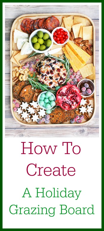 How to create a holiday grazing board: It doesn't have to cost a lot of money!