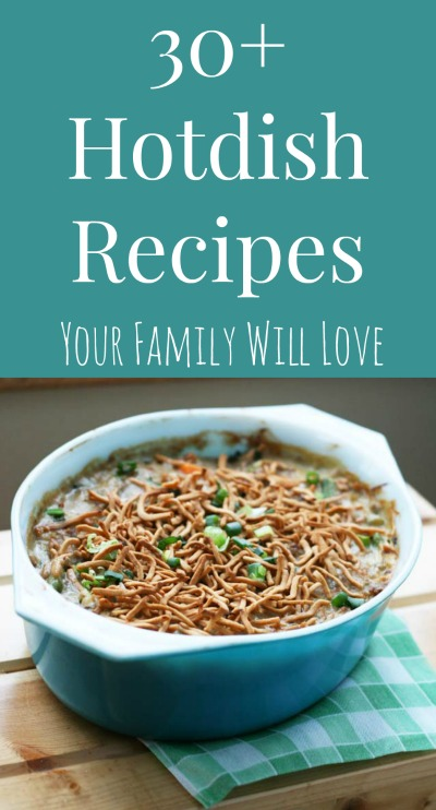 30+ hotdish recipes your family will love. Click through for great Midwestern hotdish/casserole recipes!